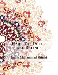 Hajj - The Duties and Rulings