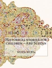 Historical stories for children - Abu Sufyan
