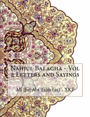 Nahjul Balagha - Vol 2 Letters and Sayings
