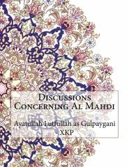 Discussions Concerning Al Mahdi