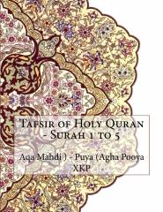 Tafsir of Holy Quran - Surah 1 to 5
