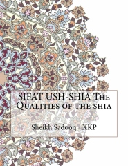 SIFAT USH-SHIA The Qualities of the shia