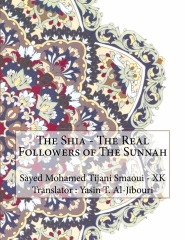 The Shia - The Real Followers of The Sunnah