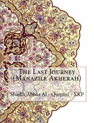 The Last Journey (Manazile Akherah)