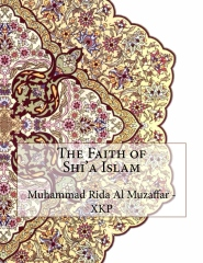 The Faith of Shi'a Islam