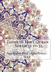 Tafsir of Holy Quran - Surah 31 to 35