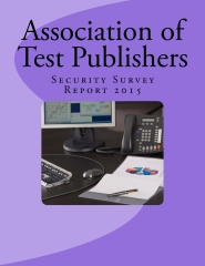 Association of Test Publishers Security Survey Report 2015
