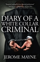 Diary of a White Collar Criminal