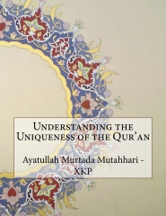 Understanding the Uniqueness of the Qur'an