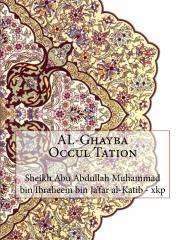 AL-Ghayba Occul Tation