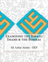Examining the Ismaili Imams & the Bohras