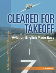 Cleared For Takeoff Aviation English Made Easy