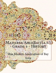 Madarsa AhleBait(a.s.) - Grade 1 - History