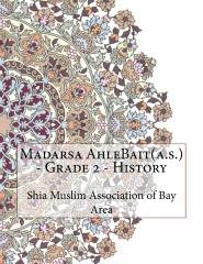 Madarsa AhleBait(a.s.) - Grade 2 - History