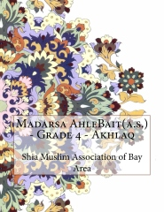 Madarsa AhleBait(a.s.) - Grade 4 - Akhlaq