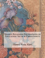 Shared Religious Foundations of Education: Islam & Christianity