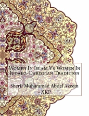 Women In Islam Vs Women In Judaeo-Christian Tradition
