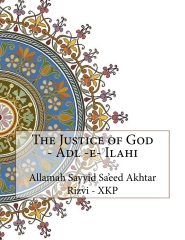 The Justice of God - Adl -e- Ilahi