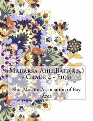 Madarsa AhleBait(a.s.) - Grade 4 - Fiqh