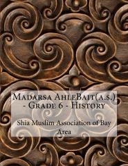 Madarsa AhleBait(a.s.) - Grade 6 - History