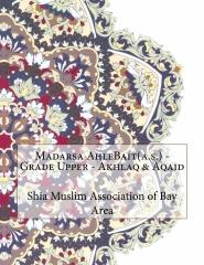 Madarsa AhleBait(a.s.) - Grade Upper - Akhlaq & Aqaid