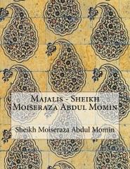 Majalis - Sheikh Moiseraza Abdul Momin