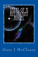 Tales of a Reluctant Angel