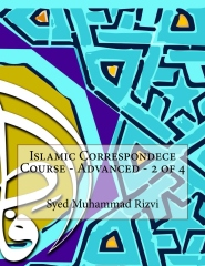 Islamic Correspondece Course - Advanced - 2 of 4