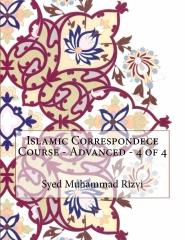 Islamic Correspondece Course - Advanced - 4 of 4
