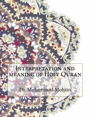 Interpretation and meaning of Holy Quran