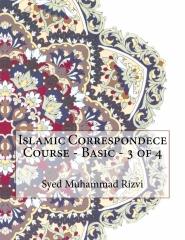 Islamic Correspondece Course - Basic - 3 of 4