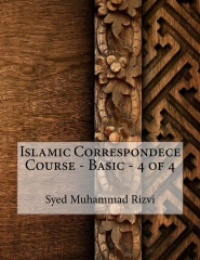 Islamic Correspondece Course - Basic - 4 of 4