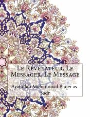 Le Révélateur, Le Messager, Le Message