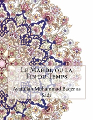 Le Mahdi, ou la Fin du Temps