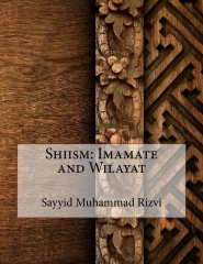 Shiism: Imamate and Wilayat