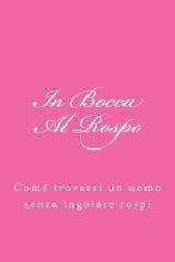 In Bocca Al Rospo