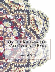 On The Khilafah Of ?Ali Over Abu Bakr