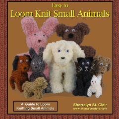 Easy to Loom Knit Small Animals