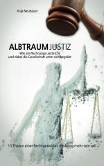 Albtraum Justiz