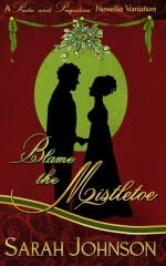 Blame the Mistletoe