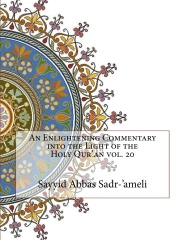 An Enlightening Commentary into the Light of the Holy Qur'an vol. 20