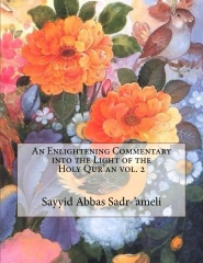 An Enlightening Commentary into the Light of the Holy Qur'an vol. 2