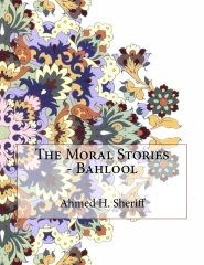 The Moral Stories - Bahlool