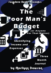 The Poor Man's Budget: Three Month Journal