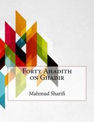 Forty Ahadith on Ghadir
