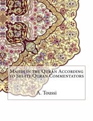 Mahdi in the Quran According to Shi ite Quran Commentators
