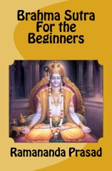 Brahma Sutra for The Beginners