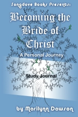 Becoming the Bride of Christ: Study Journal