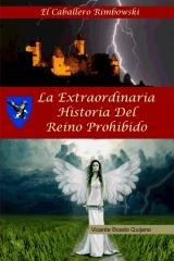 La Extraordinaria Historia del Reino Prohibido