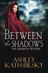 Between the Shadows